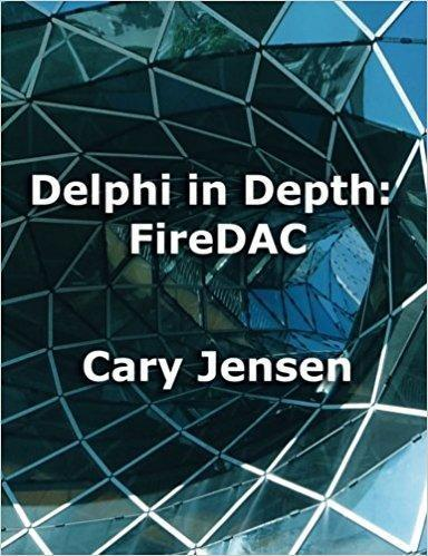 Delphi in Depth FireDAC